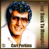 Goin' Back To Memphis von Carl Perkins