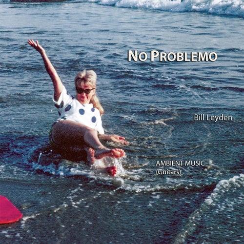 No Problemo by Bill Leyden (Memo)