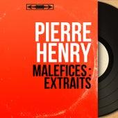 Maléfices : Extraits (Original Motion Picture Soundtrack, Mono Version) von Pierre Henry