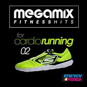Megamix Fitness Hits for Cardio Running 02 (25 Tracks Non-Stop Mixed Compilation for Fitness & Workout) by Various Artists