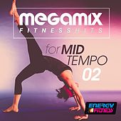 Megamix Fitness Dance Hits for Mid-Tempo 02 (25 Tracks Non-Stop Mixed Compilation for Fitness & Workout) by Various Artists