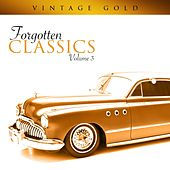 Vintage Gold - Forgotten Classics, Vol. 3 by Various Artists