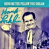 Send Me the Pillow You Dream On de Hank Locklin