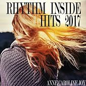Rhythm Inside Hits 2017 von Various Artists
