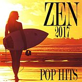 Zen Pop Hits 2017 von Various Artists