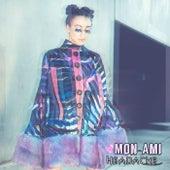 Headache von Mon-Ami