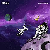 Space To Grow de Oaks