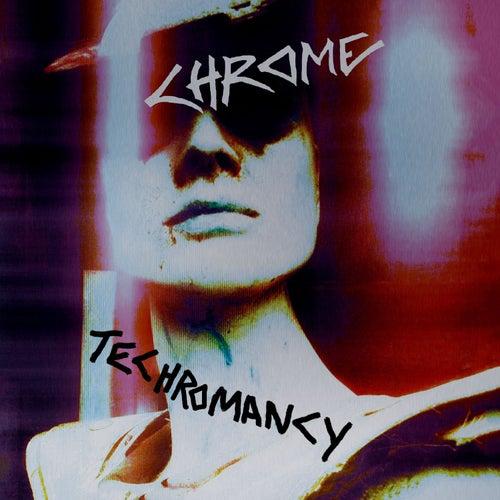 Techromancy by Chrome