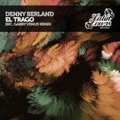 El Trago de Denny Berland