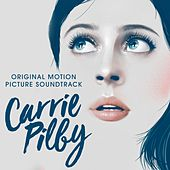 Carrie Pilby (Original Motion Picture Soundtrack) von Various Artists