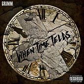 When Time Tells by Grimm