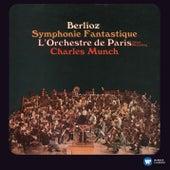 Berlioz: Symphonie Fantastique (2011 Remastered Version) by Charles Munch