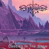 Castles In The Snow by Seven Kingdoms