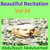 Beautiful Recitation, Vol. 24 (Quran - Coran - Islam) by Abdul Basit Abdul Samad