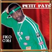 Fiko fiko by Petit Pays
