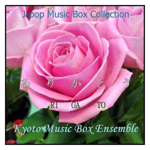 Arigatou (Music Box) by Kyoto Music Box Ensemble