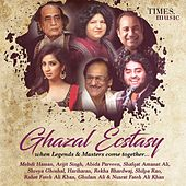 Ghazal Ecstasy by Various Artists