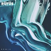 You Were Right (Remixes) von Rüfüs