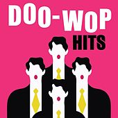 Doo-Wop Hits by Various Artists