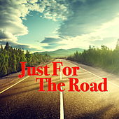 Just For The Road by Various Artists