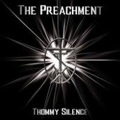 The Preachment van Thommy Silence