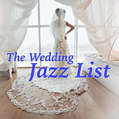 The Wedding Jazz List de Various Artists