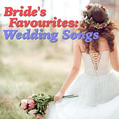 Bride's Favourites: Wedding Songs de Various Artists