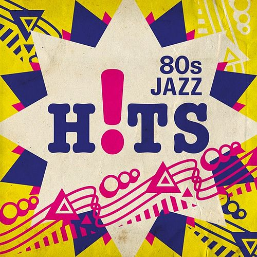 80s Jazz Hits by Various Artists