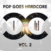 Pop Goes Hardcore - Volume 2 de Dccm