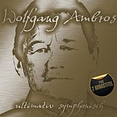Ultimativ Symphonisch by Wolfgang Ambros