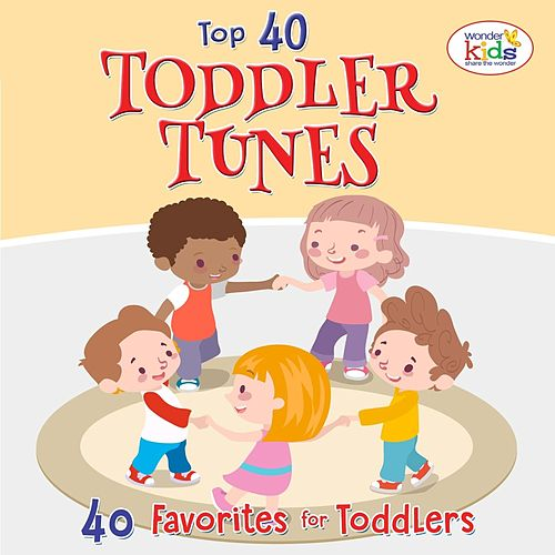 Top 40 Toddler Tunes by Wonder Kids