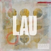 Decade: The Best of Lau (2007 - 2017) by Various Artists