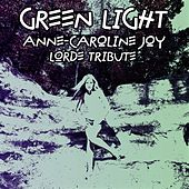 Green Light (Lorde Tribute) von Anne-Caroline Joy