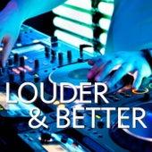 Louder & Better de Various Artists