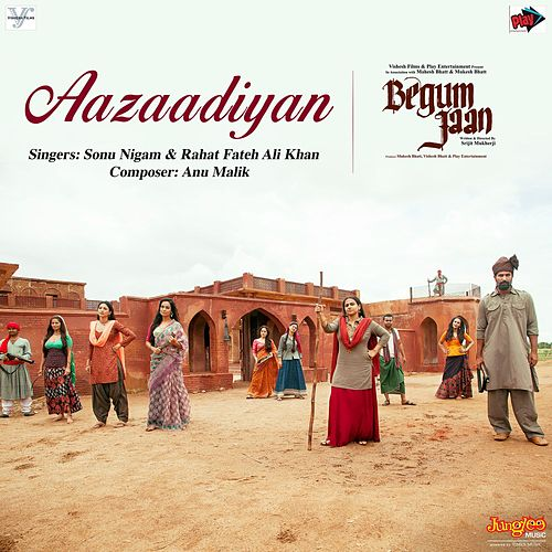 Aazaadiyan (From 'Begum Jaan') - Single by Sonu Nigam