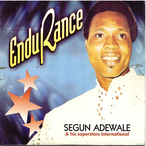 Endurance by Segun Adewale