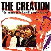Our Music Is Red - With Purple Flashes (Deluxe) by The Creation