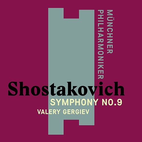 Shostakovich: Symphony No. 9 de Valery Gergiev