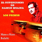 Mano a Mano Bailable by Various Artists
