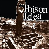 Latest Will & Testament von Poison Idea