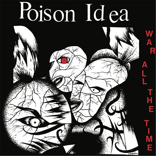War All Time by Poison Idea