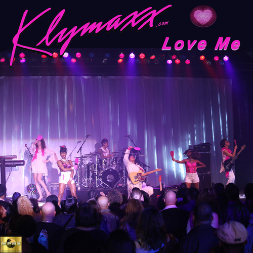 Love Me by Klymaxx