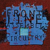 Circuitry 2 von Front Line Assembly