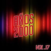 Años 2000 Vol. 17 by Various Artists
