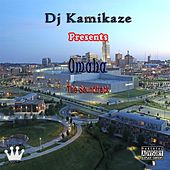 Omaha the Soundtrack (DJ Kamikaze Presents) by Various Artists
