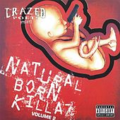 Natural Born Killaz, Vol. 2 by Various Artists