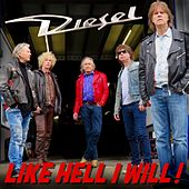 Like Hell I Will! by Diesel