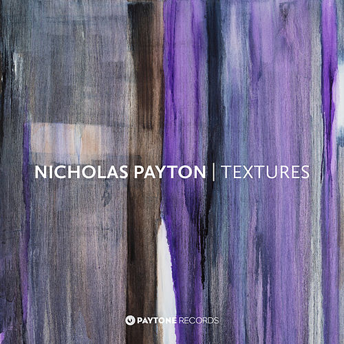 Textures by Nicholas Payton