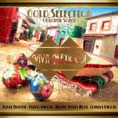 Gold Selection: Viva México van Various Artists