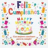 Feliz Cumpleaños (Las Mejores Canciones para Tu Cumple) de Various Artists
